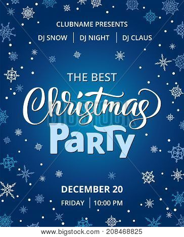 Christmas party poster template, vector illustration. Hand written lettering, typography. Background with falling snowflakes. Free font - Open Sans.