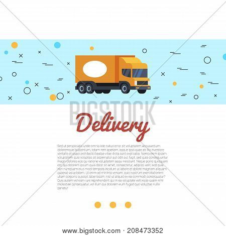 Delivery vector illustration. Cargo truck and hand lettering. Service transportation business