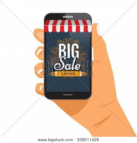 Online shopping big sale concept with man's hand holding smartphone and e-commerce vector illustration. Big Sale and sunburst or hand drawn star. Awning on smartphone
