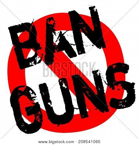 BAN GUNS sticker. Authentic design graphic stamp.