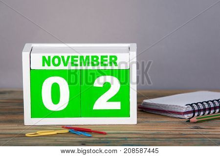 November 2. close-up wooden calendar. International Day to End Impunity for Crimes against Journalists. Time planning and business background