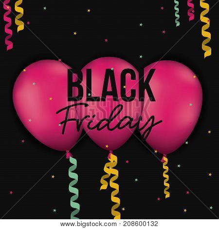 black friday poster with three magenta balloons with decorative ribbons in black color background with colours stars vector illustration