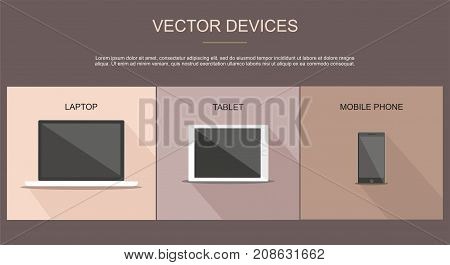 Set of laptop, tablet and mobile phone. Flat vector devices design style concept.