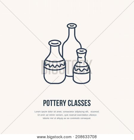 Pottery workshop, ceramics classes line icon. Clay studio tools sign. Hand building, sculpturing equipment shop sign. Illustration of ceramic vases.