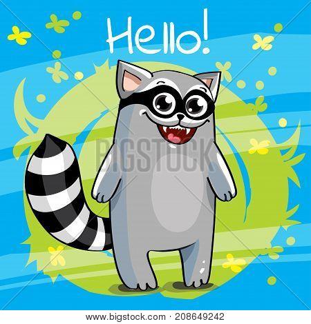 Vector illustration of cute cartoon hapy fun raccoon. Greeting card postcard. Hello.