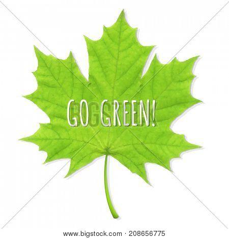 Green Leaf Go Green