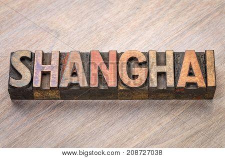Shanghai, word abstract in vintage letterpress wood type