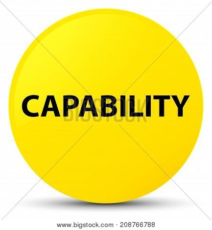 Capability Yellow Round Button