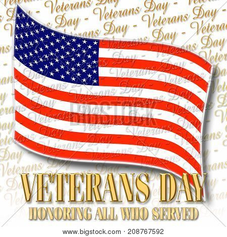 Veterans Day, 3D Illustration, Honoring all who served, American holiday template.