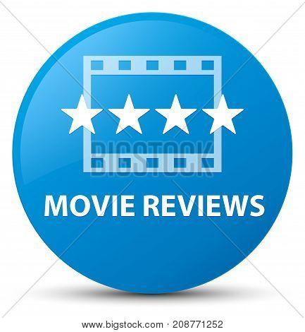 Movie Reviews Cyan Blue Round Button