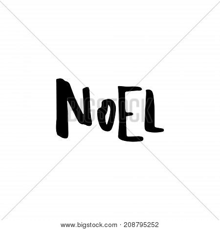 Merry Christmas card with calligraphy Noel. Template for Greetings, Congratulations, Housewarming posters, Invitations, Photo overlays. Vector illustration
