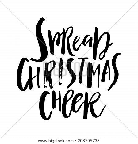 Merry Christmas card with calligraphy Spread Christmas Cheer. Template for Greetings, Congratulations, Housewarming posters, Invitations, Photo overlays. Vector illustration