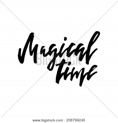 Merry Christmas card with calligraphy Magical Time. Template for Greetings, Congratulations, Housewarming posters, Invitations, Photo overlays. Vector illustration