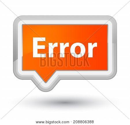 Error Prime Orange Banner Button