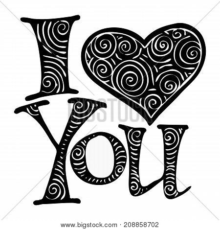 I love you. I heart you. Valentines day greeting card. Hand drawn design elements. Handwritten modern lettering.