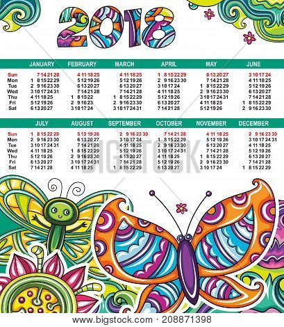 Vector calendar 2018 year. Colorful floral colorful poster with little butterflies flowers and leaves. Week starts from Sunday. Decorative 2018 lettering. Swirl doodle patterns. Place for your text