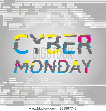 Cyber Monday Poster and Glitch Effect text on a gray background. Can be used for special offers, online sales and web promotion.