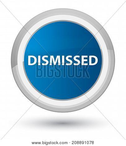 Dismissed Prime Blue Round Button