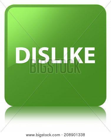 Dislike Soft Green Square Button