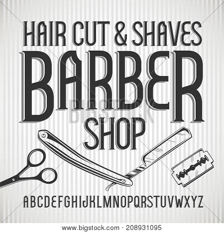 Vector vintage typeface Barbershop . Vector font with style effects