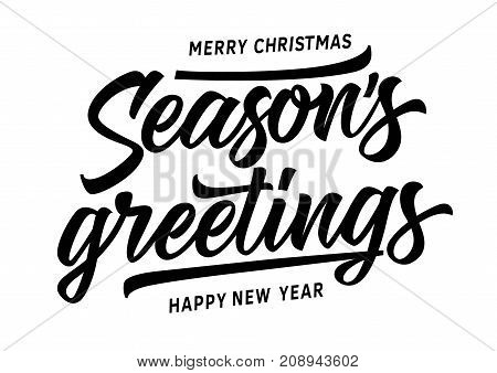 Merry Christmas and Happy New Year Seasons Greetings lettering. New Year Day design element. Handwritten and typed text, calligraphy. For greeting cards, posters, leaflets and brochure.