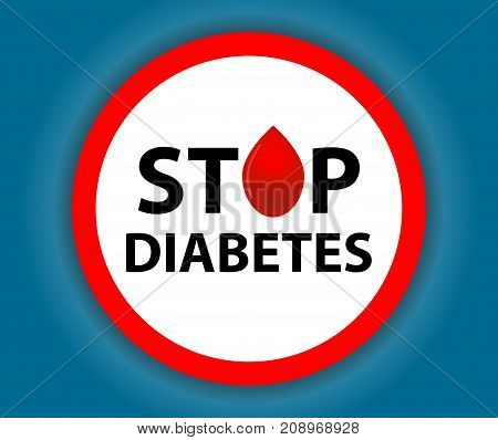 Round sign Stop Diabetes with a blood drop. Medical symbol. Vector illustration.