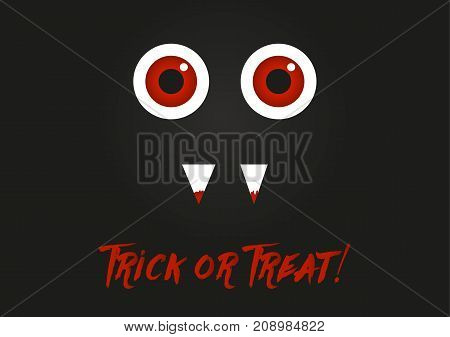 Illustration of monster with red eyes and blood on his teeth on black background with text bloody text in scary style Trick or Treat!