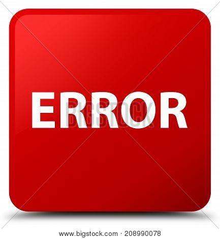 Error Red Square Button
