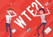 WTF. Business demotivation poster. Quate of outraged surprise, recklessness, confusion, or bemusemen in the office. Vector flat style cartoon illustration on red background poster