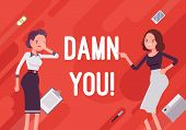 Damn you. Business demotivation poster. Busineswoman expressing frustration, annoyance, woman cursing coworker for mistake. Vector flat style cartoon illustration on red background poster