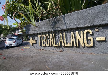 Ubud, Bali, Indonesia - 15th May 2019 : Close Up Picture Of The Tegalalang Inscription Located Benea