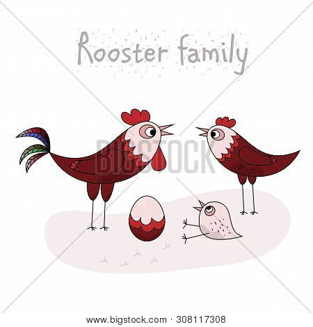 Chicken Family - Rooster, Hen, Chicken And Egg. Cartoon Illustration