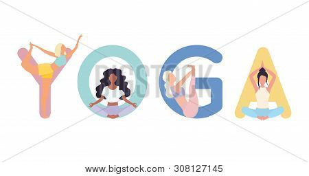 Set Of Yoga Positions. Woman In Various Poses Of Yoga.