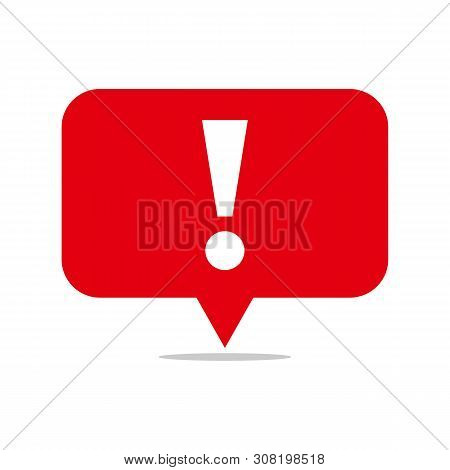 Speech Bubble Red Attention Sign Icon. New Message Or Alert Icon.attention Warning Attacker Alert Si