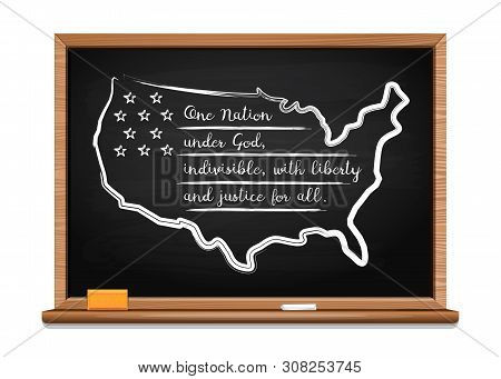 Words Us Oath Of Allegiance Written In Chalk On A Blackboard. Map And Stylized Usa Flag. Pledge Of A
