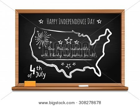 Happy Independence Day. Words Us Oath Of Allegiance And Usa Map. Chalk Inscription On Blackboard. 4t