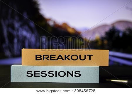 Breakout Sessions On The Sticky Notes With Bokeh Background