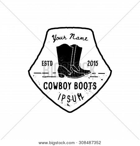 Western Logo Cowboy Boots Hand Draw Grunge Style. Wild West Symbol Sing Of A Cowboy Boots And Retro