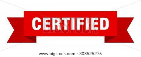 Certified Ribbon Sticker. Certified Sign. Certified Banner