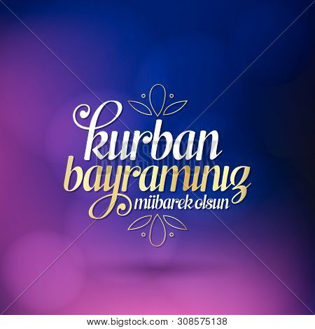Feast of the Sacrif (Eid al-Adha Mubarak) Feast of the Sacrifice Greeting (Turkish: Kurban Bayraminiz Mubarek Olsun) Holy days of muslim community. Billboard, Poster, Social Media, Greeting Card template. poster