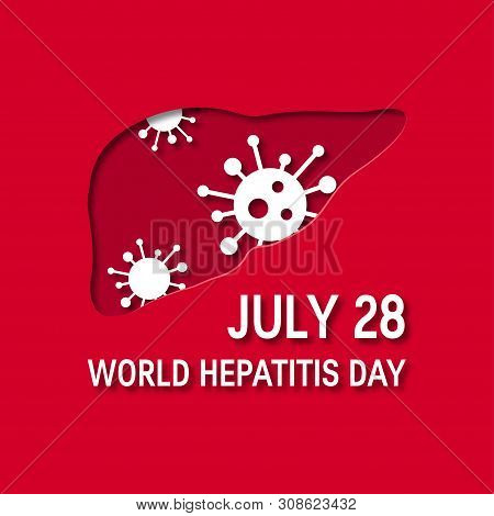 World Hepatitis Day Concept. Design For Posters, Web Banners, Infographics Etc. In Paper Cut Style,