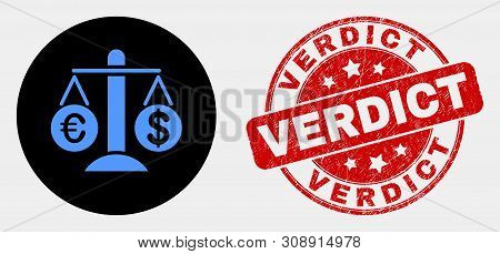 Rounded Compare Euro Dollar Pictogram And Verdict Seal Stamp. Red Rounded Scratched Stamp With Verdi