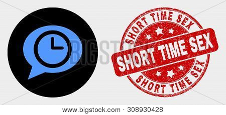 Rounded Time Message Balloon Icon And Short Time Sex Seal. Red Rounded Textured Seal With Short Time