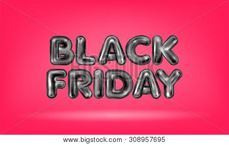 Black Friday Black Latex Lettering On The Brigh Red Background
