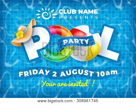 Vector Bright And Fun Advertising Poster Template For Pool Party. Colorful Swimming Ring, Beach Ball