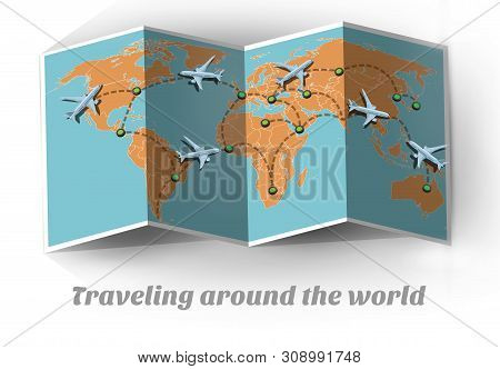 Travel By Plane. Traveling Around The World. Map Travel By Plane Around The World. Plane Travel Arou