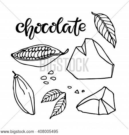 Chocolate Set. Vector Hand Drawn Cocoa Beans, Leaves Sketch, Lump Chocolate And Chocolate Text On Wh