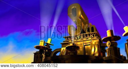 3th Anniversary In Thick Letters On A Large Golden Antique Style Building Illuminated By 6 Floodligh