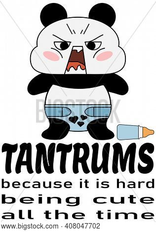 Tantrum Throwing Angry Panda Bear with Baby Bottle, Because It is Hard Being Cute All The Time