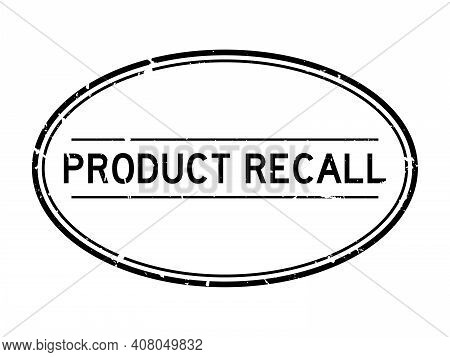 Grunge Black Product Recall Word Oval Rubber Seal Stamp On White Background